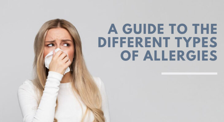 A Guide to the Different Types of Allergies